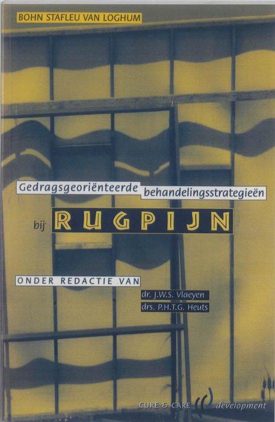 Gedragsgeorienteerde behandelingsstrategieen bij rugpijn - J. Vlaeyen |