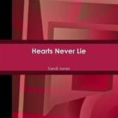 Hearts Never Lie