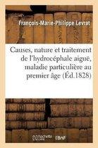 Apercus theoriques et pratiques sur les causes, la nature et le traitement de l'hydrocephale aigue