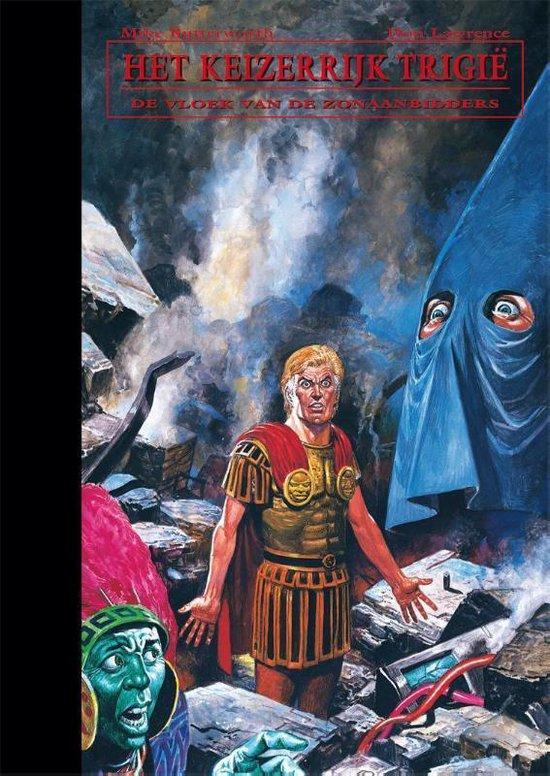 De opkomst en ondergang van het keizerrijk Trigië 11 - De vloek van de Zonaanbidders - Don Lawrence |