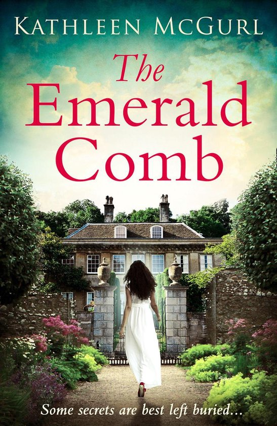 Boek cover The Emerald Comb: A heartwrenching and emotional historical novel for fans of Kate Morton and Tracy Rees van Kathleen Mcgurl (Onbekend)