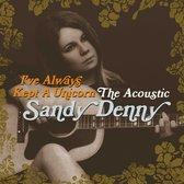 I'Ve Always Kept A Unicorn - The Acoustic