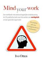 Mind your Work