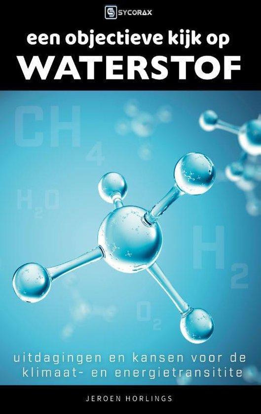 Boek cover Een objectieve kijk op waterstof van Jeroen Horlings (Paperback)