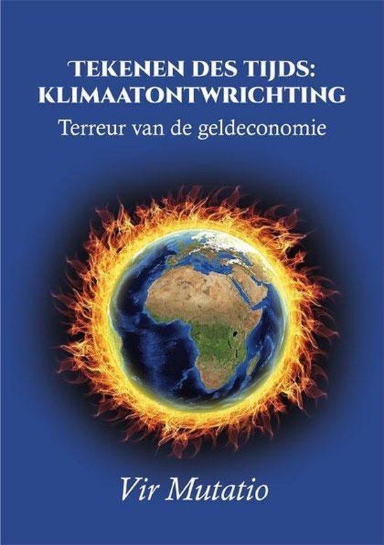 Tekenen des tijds: klimaatontwrichting - Vir Mutatio |