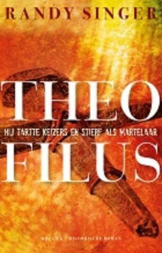 Theofilus (midprice) - Randy Singer  