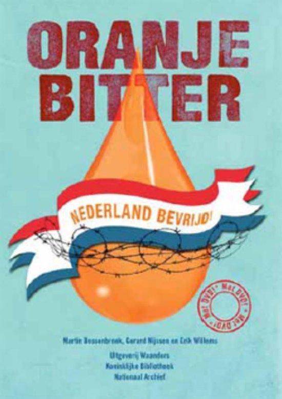 Oranjebitter - Martin Bossenbroek |