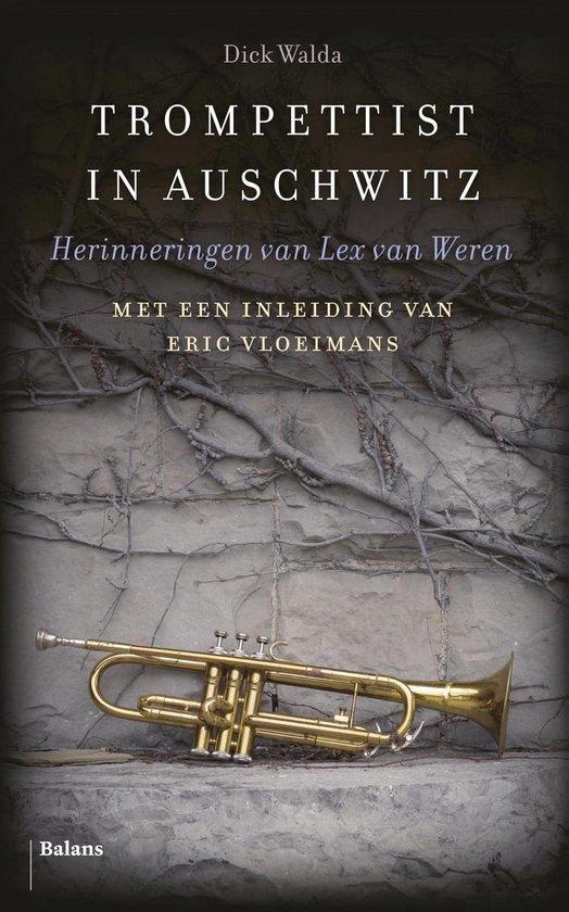 Trompettist in Auschwitz - Dick Walda  