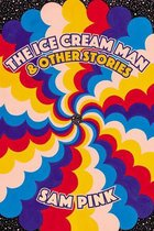 The Ice Cream Man and Other Stories