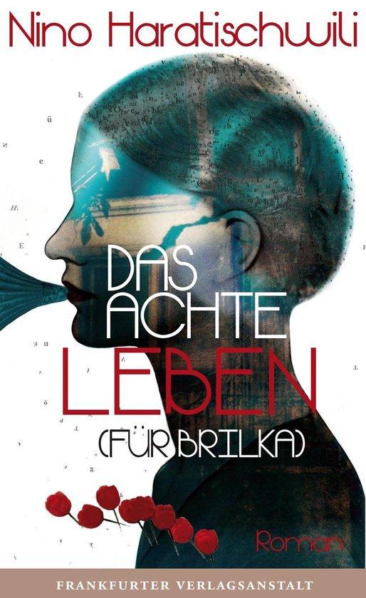 Boek cover Das achte Leben (Für Brilka) van Nino Haratischwili (Onbekend)
