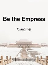 Be the Empress