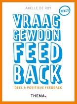 Vraag gewoon feedback