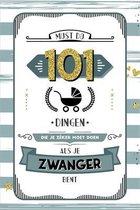 101 dingen die je zeker moet doen als je zwanger bent