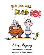 Mr. and Mrs. Slob