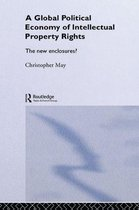 Omslag The Global Political Economy of Intellectual Property Rights
