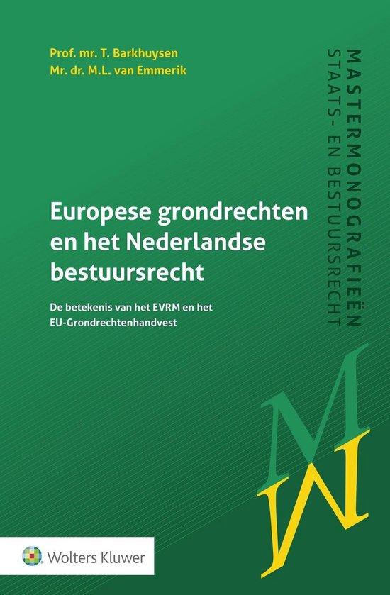 Afbeelding van Europese grondrechten en het Nederlandse bestuursrecht