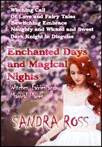 Enchanted Days and Magical Nights: Witches, Fairies, and Magical Places