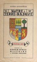 Notre terre basque