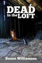 Dead in the Loft