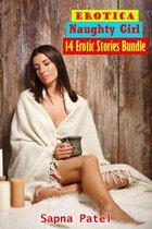 Erotica: Naughty Girl: 14 Erotic Stories Bundle