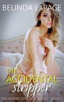 The Accidental Stripper: A Hotwife Gone Wild Fantasy
