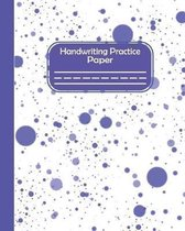 Handwriting Practice Paper: Pre-k And Kindergarten Early Stage Of Handwriting Practice Doted Line Workbook Composition Notebook For Kids