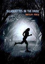Silhouettes in the Dark