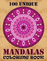 100 Unique Mandalas Coloring Book
