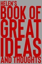 Helen's Book of Great Ideas and Thoughts