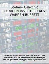 Denk en investeer als Warren Buffett