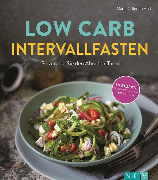 Boek cover Low Carb Intervallfasten - So zünden Sie den Abnehm-Turbo! van  (Onbekend)
