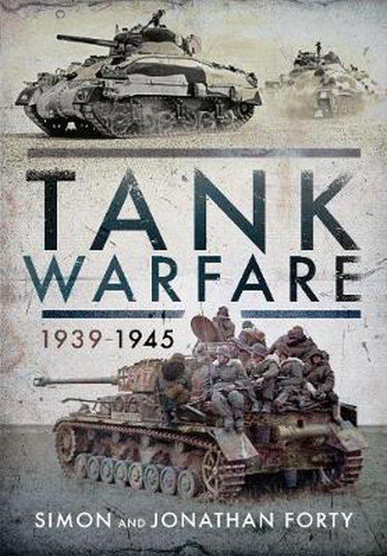 Boek cover Tank Warfare, 1939-1945 van Simon Forty (Hardcover)