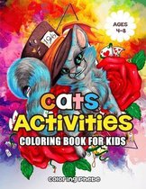 Cats Activities Coloring Book for Kids Ages 4-8