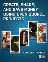 Create, Share, and Save Money Using Open-Source Projects