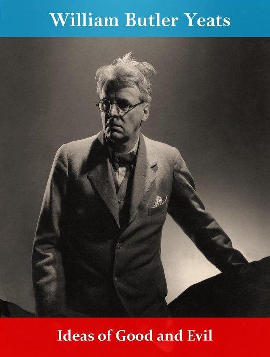 Boek cover Ideas of Good and Evil van William Butler Yeats (Onbekend)