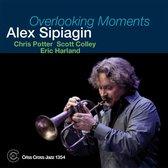 Alex Sipiagin - Overlooking Moments