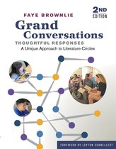 Grand Conversations, Thoughtful Responses
