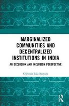 Marginalized Communities and Decentralized Institutions in India