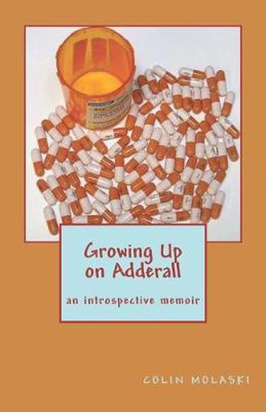 Growing Up on Adderall