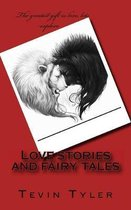 Love Stories and Fairy Tales