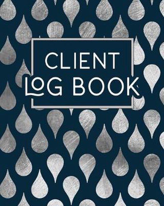 Client Log Book: Client Tracking Data Organizer Log Book with A - Z Alphabetical Tabs - Personal Client Profile Tracker Record Book Cus