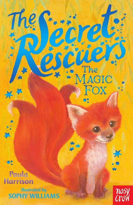 The Secret Rescuers: The Magic Fox