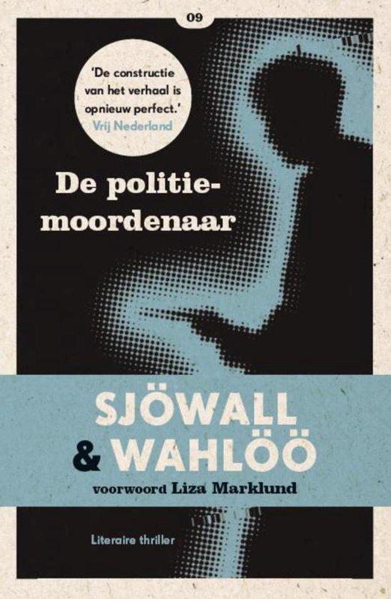 Zwarte Beertjes 09 - De politiemoordenaar - Maj Sjöwall |