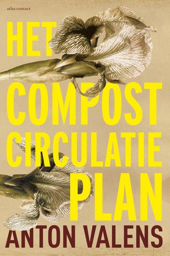 Het compostcirculatieplan - Anton Valens |