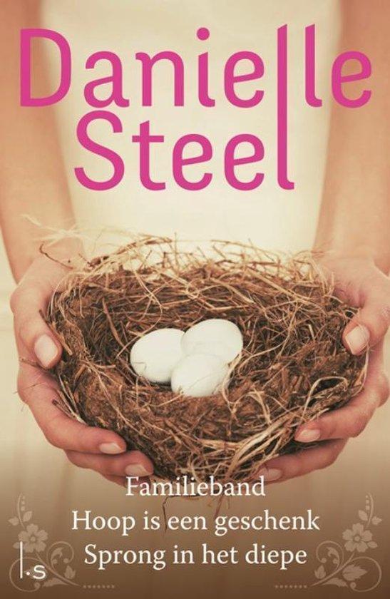 Familieband; Hoop is een geschenk; Sprong in het diepe - Danielle Steel | Fthsonline.com