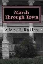 March Through Town