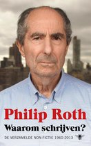 Waarom schrijven? - Philip Roth