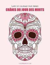 Livre de Coloriage Pour Enfants Cr nes Du Jour Des Morts 1