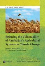 Reducing the Vulnerability of Azerbaijan's Agricultural Systems to Climate Change