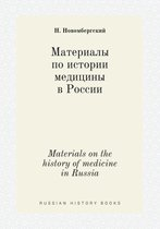 Materials on the History of Medicine in Russia